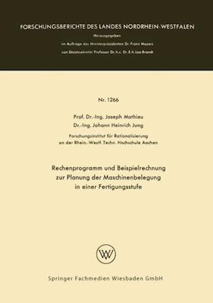 Rechenprogramm und Beispielrechnung zur Planung der Maschinenbelegung in einer Fertigungsstufe af Joseph Mathieu