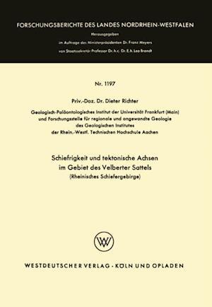 Schiefrigkeit und tektonische Achsen im Gebiet des Velberter Sattels (Rheinisches Schiefergebirge) af Dieter Richter