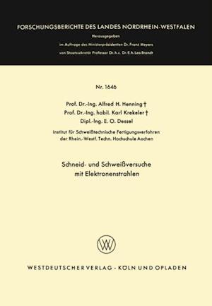 Schneid- und Schweiversuche mit Elektronenstrahlen af Alfred Hermann Henning
