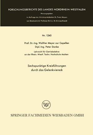 Sechspunktige Kreisfuhrungen durch das Gelenkviereck af Walther Meyer Zur Capellen