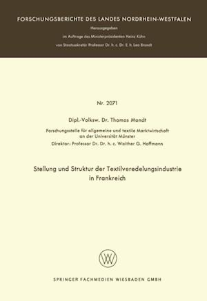 Stellung und Struktur der Textilveredelungsindustrie in Frankreich af Thomas Mandt