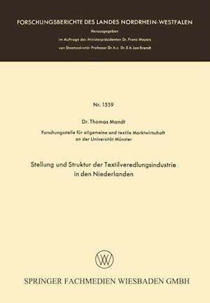 Stellung und Struktur der Textilveredlungsindustrie in den Niederlanden af Thomas Mandt