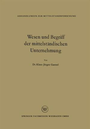Wesen und Begriff der mittelstandischen Unternehmung af Klaus Jurgen Gantzel