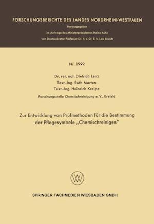 Zur Entwicklung von Prufmethoden fur die Bestimmung der Pflegesymbole Chemischreinigen' af Dietrich Lenz
