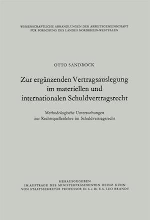 Zur erganzenden Vertragsauslegung im materiellen und internationalen Schuldvertragsrecht af Otto Sandrock