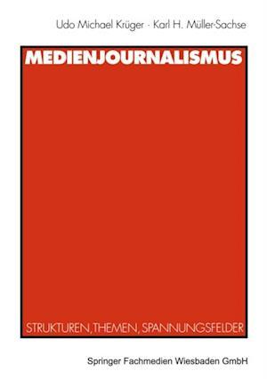 Medienjournalismus af Karl H. Muller-Sachse