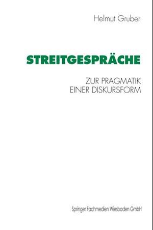 Streitgesprache af Helmut Gruber