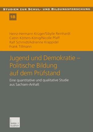 Jugend und Demokratie - Politische Bildung auf dem Prufstand af Ralf Schmidt, Heinz-Hermann Kruger, Catrin Kotters-Konig