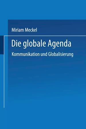 Die globale Agenda af Miriam Meckel