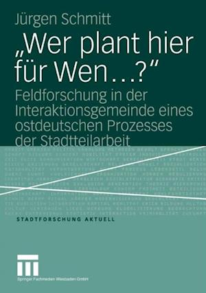 Wer plant hier fur Wen...?' af Jurgen Schmitt