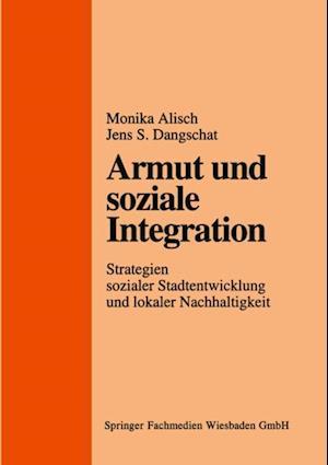 Armut und soziale Integration af Monika Alisch, Jens Dangschat