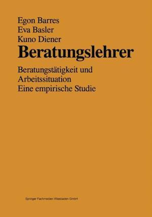 Beratungslehrer af Egon Barres, Eva Basler, Kuno Diener