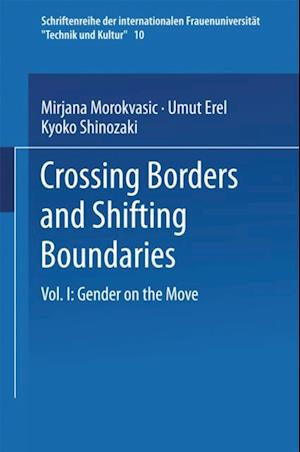 Crossing Borders and Shifting Boundaries