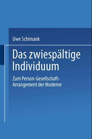 Das zwiespaltige Individuum af Uwe Schimank