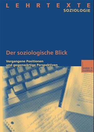 Der soziologische Blick af Institut Fur Soziologie Und Sozialforsch