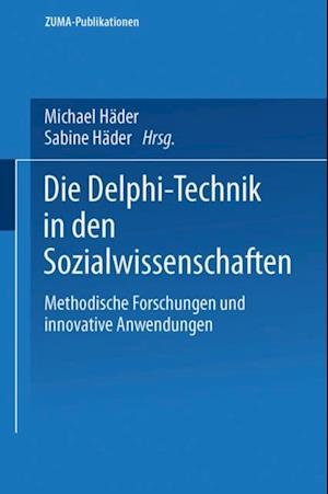 Die Delphi-Technik in den Sozialwissenschaften