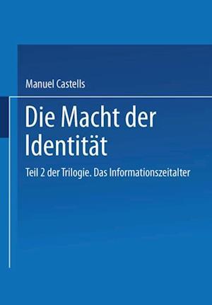 Die Macht der Identitat af Manuel Castells