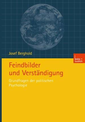 Feindbilder und Verstandigung af Josef Berghold