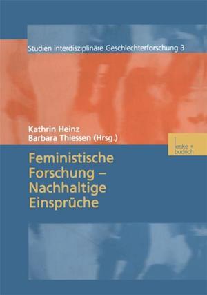 Feministische Forschung - Nachhaltige Einspruche
