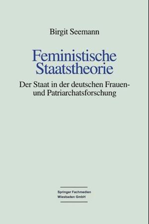 Feministische Staatstheorie af Birgit Seemann