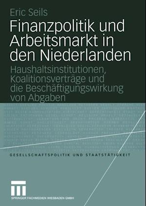 Finanzpolitik und Arbeitsmarkt in den Niederlanden af Eric Seils