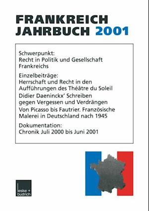 Frankreich-Jahrbuch 2001 af Adolf Kimmel, Wolfgang Asholt, Hans Manfred Bock