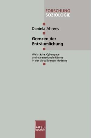 Grenzen der Entraumlichung af Daniela Ahrens