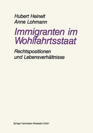 Immigranten im Wohlfahrtsstaat af Hubert Heinelt, Anne Lohmann