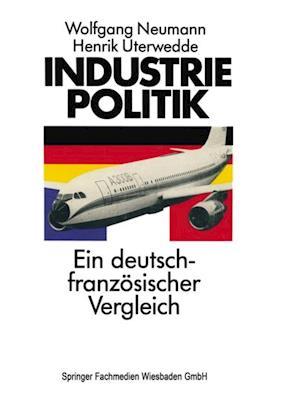 Industriepolitik: Ein deutsch-franzosischer Vergleich