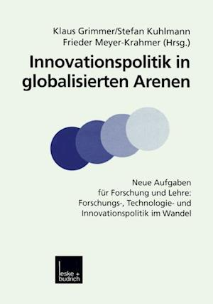 Innovationspolitik in globalisierten Arenen