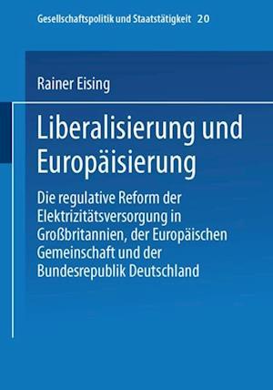Liberalisierung und Europaisierung af Rainer Eising