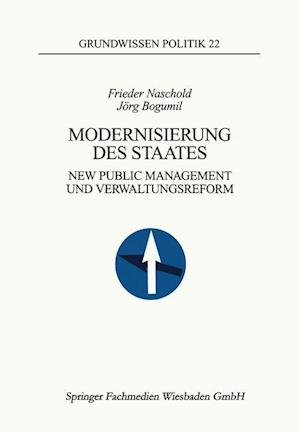 Modernisierung Des Staates af Frieder Naschold, Jorg Bogumil