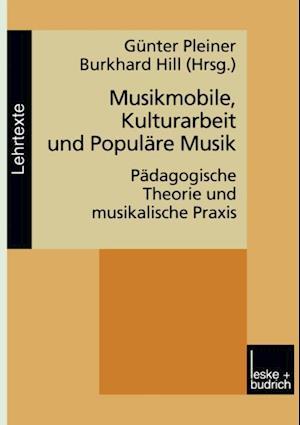 Musikmobile, Kulturarbeit und Populare Musik