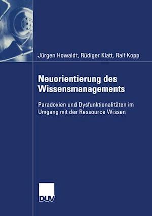 Neuorientierung des Wissensmanagements af Rudiger Klatt