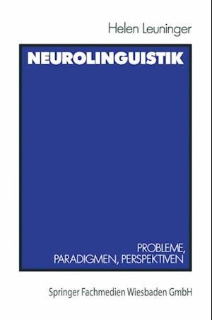 Neurolinguistik af Helen Leuninger