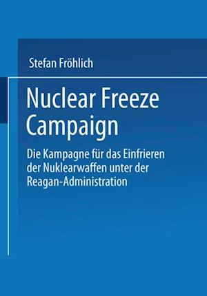 Nuclear Freeze Campaign af Stefan Frohlich