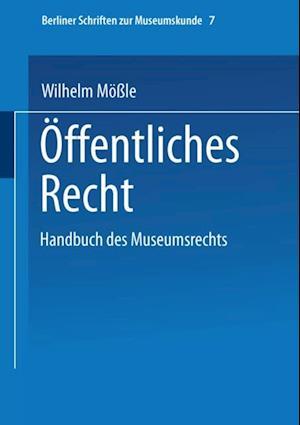 Handbuch des Museumsrechts 7: Offentliches Recht