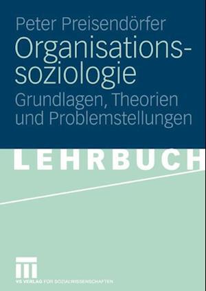 Organisationssoziologie af Peter Preisendorfer