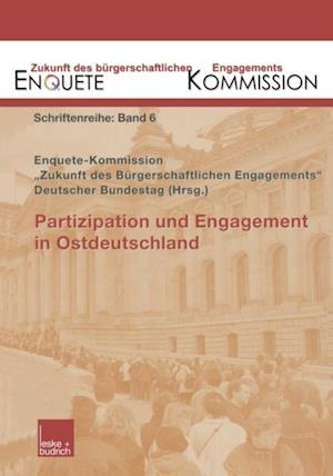 Partizipation und Engagement in Ostdeutschland