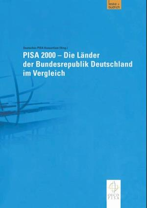 PISA 2000 - Die Lander der Bundesrepublik Deutschland im Vergleich