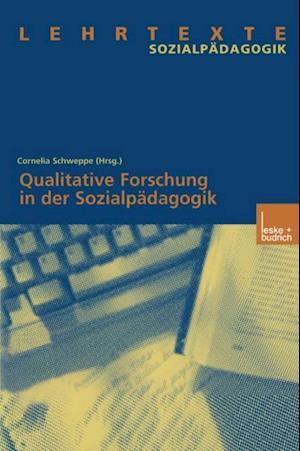 Qualitative Forschung in der Sozialpadagogik