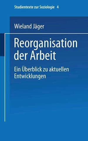 Reorganisation der Arbeit af Wieland Jager