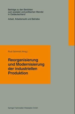 Reorganisierung und Modernisierung der industriellen Produktion