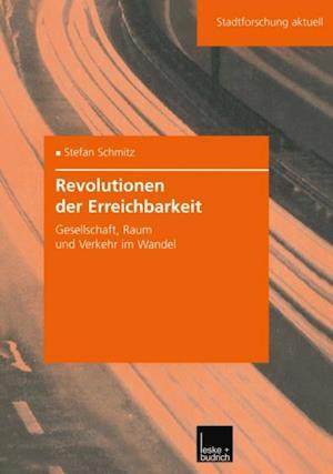 Revolutionen der Erreichbarkeit af Stefan Schmitz