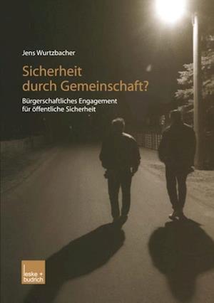 Sicherheit durch Gemeinschaft? af Jens Wurtzbacher