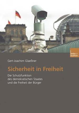 Sicherheit in Freiheit af Gert-Joachim Glaener