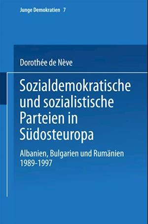 Sozialdemokratische und sozialistische Parteien in Sudosteuropa af Dorothee De Neve