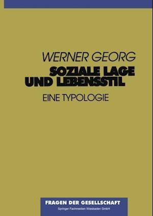 Soziale Lage und Lebensstil af Werner Georg