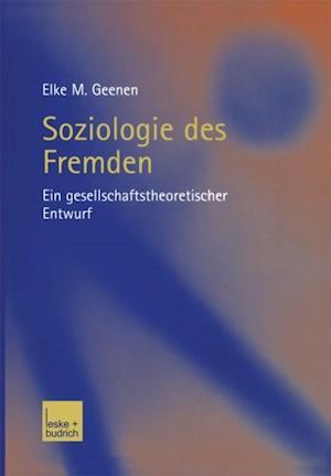 Soziologie des Fremden af Elke Geenen
