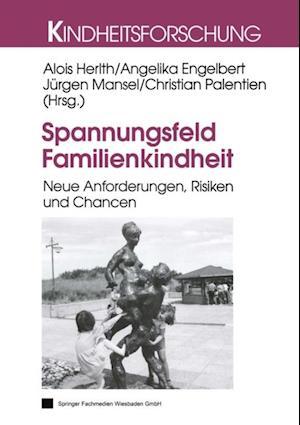 Spannungsfeld Familienkindheit